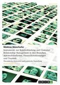 Maierhofer    Instrumente zur Kundenbindung und Customer Relationship Management in den Branchen Automobilindustrie, Finanzdienstleistungen und Touristik   eBook   Sack Fachmedien