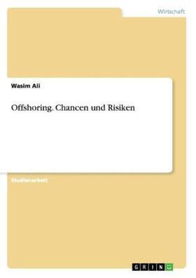Ali | Offshoring. Chancen und Risiken | Buch | sack.de