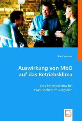 Salchner   Auswirkung von MbO auf das Betriebsklima   Buch   sack.de