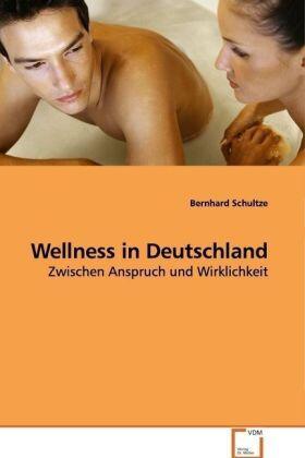 Schultze   Wellness in Deutschland   Buch   sack.de