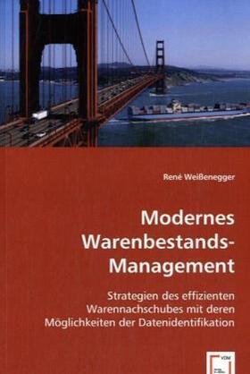 Weißenegger | Modernes Warenbestands-Management | Buch | sack.de