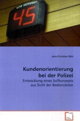 Witt   Kundenorientierung bei der Polizei   Buch   sack.de