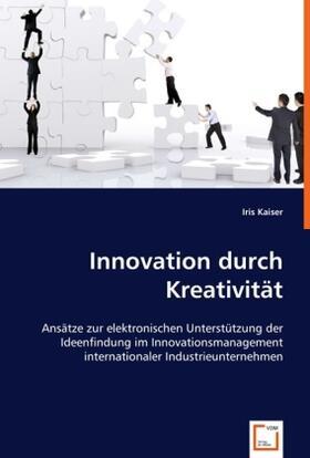 Kaiser | Innovation durch Kreativität | Buch | sack.de