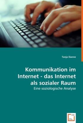Kommunikation im Internet - das Internet als sozialer Raum   Buch   sack.de