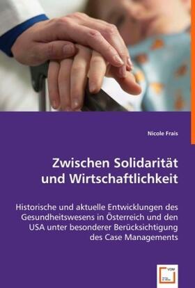 Frais | Zwischen Solidarität und Wirtschaftlichkeit | Buch | sack.de