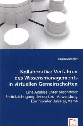 Steinhoff | Kollaborative Verfahren des Wissensmanagements in virtuellen Gemeinschaften | Buch | sack.de