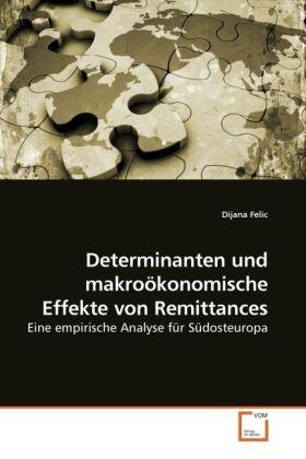 Determinanten und makroökonomische Effekte von Remittances | Buch | sack.de