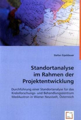 Eipeldauer | Standortanalyse im Rahmen der Projektentwicklung | Buch | sack.de
