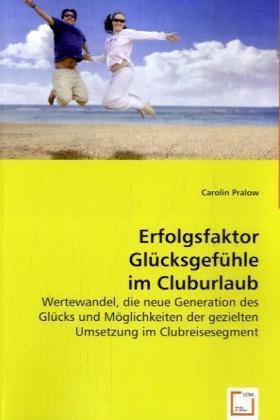 Pralow | Erfolgsfaktor Glücksgefühle im Cluburlaub | Buch | sack.de