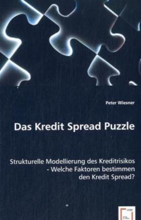 Wiesner | Das Kredit Spread Puzzle | Buch | sack.de