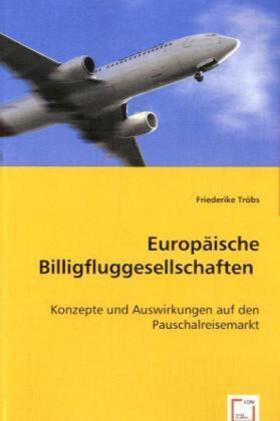 Tröbs | Europäische Billigfluggesellschaften | Buch | sack.de