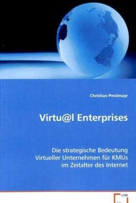 Preslmayr | Virtu@l Enterprises | Buch | sack.de
