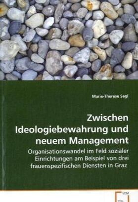 Sagl | Zwischen Ideologiebewahrung und neuem Management | Buch | sack.de