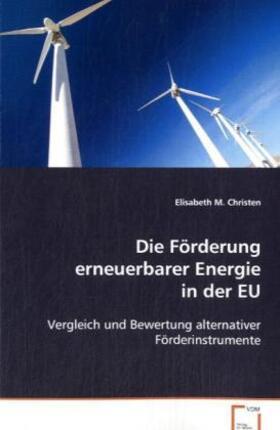 Christen | Die Förderung erneuerbarer Energie in der EU | Buch | sack.de