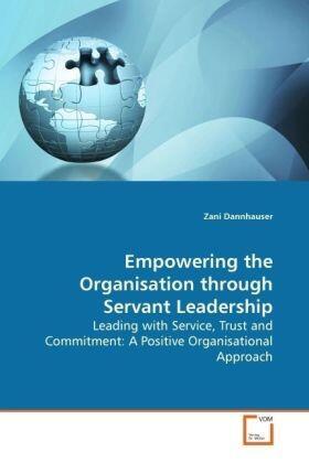 Dannhauser | Empowering the Organisation through Servant  Leadership | Buch | sack.de