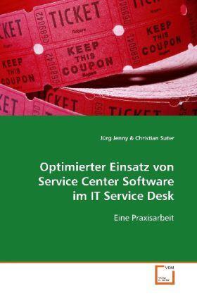 Jenny   Optimierter Einsatz von Service Center Software im ITService Desk   Buch   sack.de