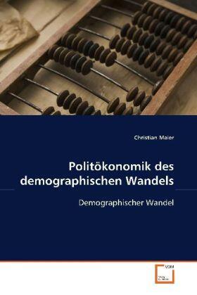 Maier   Politökonomik des demographischen Wandels   Buch   sack.de