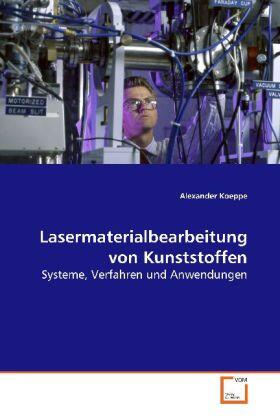 Koeppe   Lasermaterialbearbeitung von Kunststoffen   Buch   sack.de