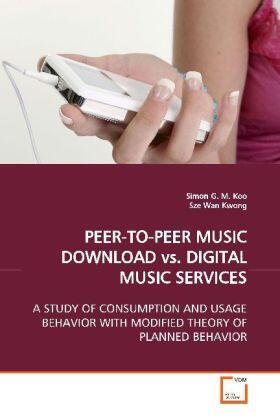 Koo | PEER-TO-PEER MUSIC DOWNLOAD vs. DIGITAL MUSIC SERVICES | Buch | sack.de