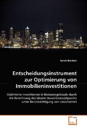 Breidert   Entscheidungsinstrument zur Optimierung von Immobilieninvestitionen   Buch   sack.de