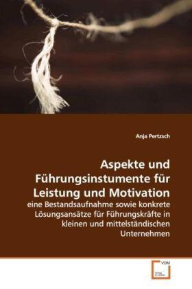 Pertzsch | Aspekte und Führungsinstumente für Leistung und Motivation | Buch | sack.de
