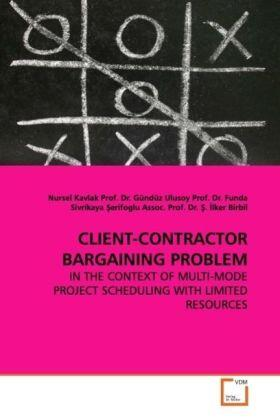 Kavlak | CLIENT-CONTRACTOR BARGAINING PROBLEM | Buch | sack.de