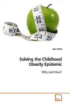 Neil | Solving the Childhood Obesity Epidemic | Buch | sack.de