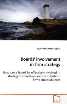 Tughra | Boards' involvement in firm strategy | Buch | sack.de