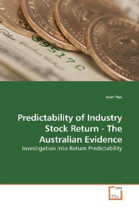 Predictability of Industry Stock Return - The Australian Evidence | Buch | sack.de