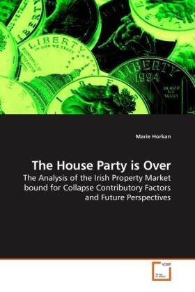 The House Party is Over | Buch | sack.de