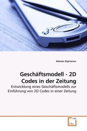 Zaprianov | Geschäftsmodell - 2D Codes in der Zeitung | Buch | sack.de
