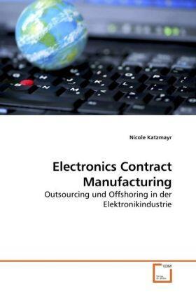 Katzmayr | Electronics Contract Manufacturing | Buch | sack.de