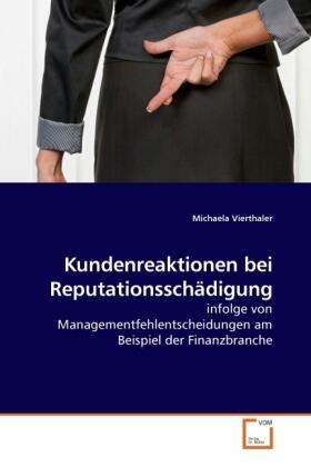 Vierthaler | Kundenreaktionen bei Reputationsschädigung | Buch | sack.de