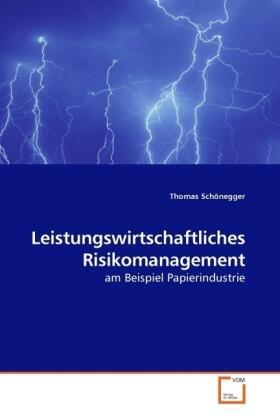 Schönegger   Leistungswirtschaftliches Risikomanagement   Buch   sack.de