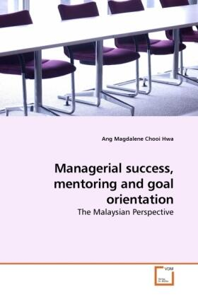 Magdalene Chooi Hwa | Managerial success, mentoring and goal orientation | Buch | sack.de