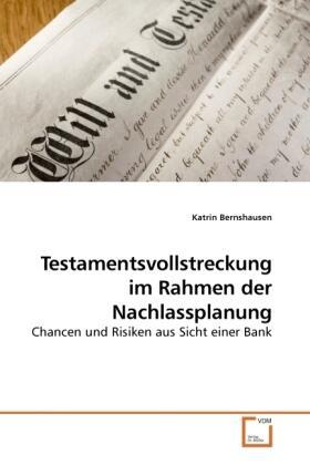 Testamentsvollstreckung im Rahmen der Nachlassplanung | Buch | sack.de