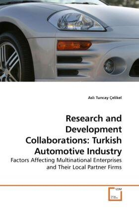 Tuncay Çelikel | Research and Development Collaborations: Turkish Automotive Industry | Buch | sack.de