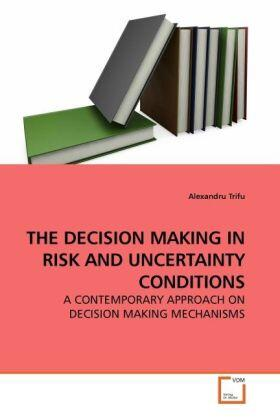 Trifu | THE DECISION MAKING IN RISK AND UNCERTAINTY CONDITIONS | Buch | sack.de