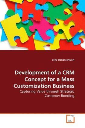 Development of a CRM Concept for a Mass Customization Business | Buch | sack.de