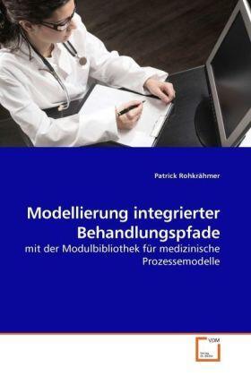 Modellierung integrierter Behandlungspfade | Buch | sack.de