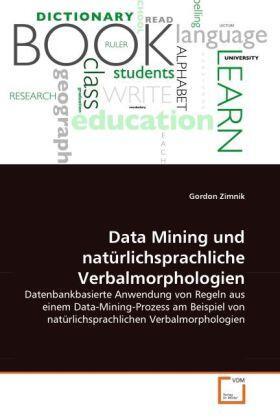 Data Mining und natürlichsprachliche Verbalmorphologien   Buch   sack.de