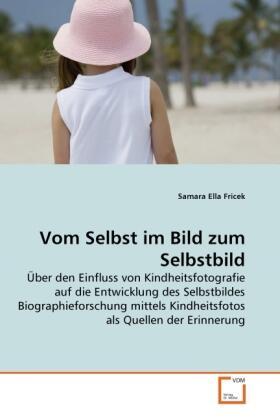 Vom Selbst im Bild zum Selbstbild | Buch | sack.de