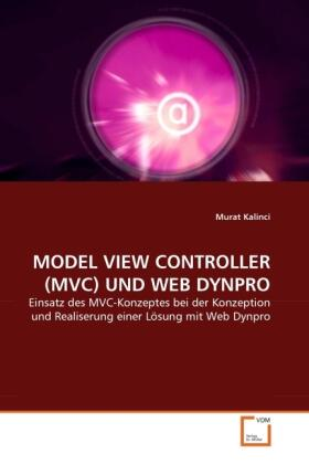 MODEL VIEW CONTROLLER (MVC) UND WEB DYNPRO | Buch | sack.de