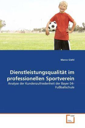 Dienstleistungsqualität im professionellen Sportverein | Buch | sack.de