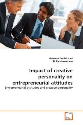 Tamizharasi / Panchanatham | Impact of creative personality on entrepreneurial attitudes | Buch | sack.de