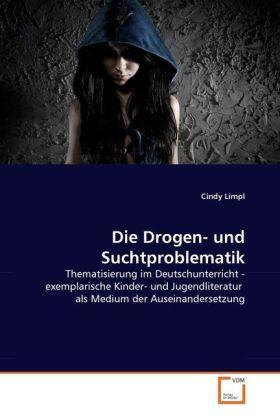 Die Drogen- und Suchtproblematik | Buch | sack.de