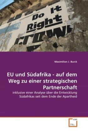 EU und Südafrika - auf dem Weg zu einer strategischen Partnerschaft   Buch   sack.de