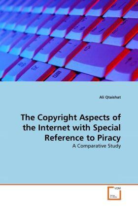 The Copyright Aspects of the Internet with Special Reference to Piracy | Buch | sack.de