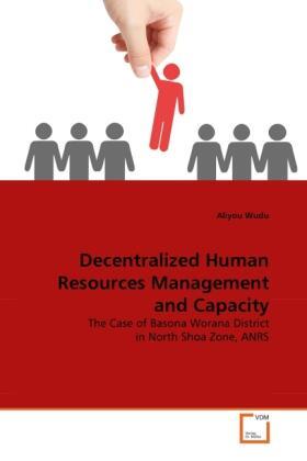 Wudu   Decentralized Human Resources Management and Capacity   Buch   sack.de