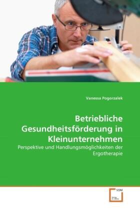 Betriebliche Gesundheitsförderung in Kleinunternehmen | Buch | sack.de
